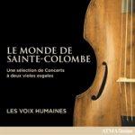 Le Monde de Sainte-Colombe 1