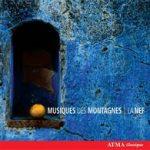 Musiques des montagnes 1