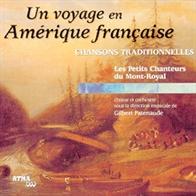Un voyage en Amérique française - Chansons traditionnelles