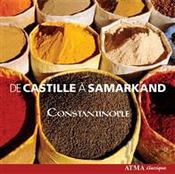 De Castille à Samarkand